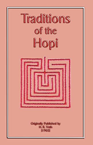 9781907256394: The Traditions of the Hopi (Myths, Legend and Folk Tales from Around the World)