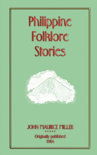 9781907256448: Philippine Folklore Stories (Myths, Legend and Folk Tales from Around the World)