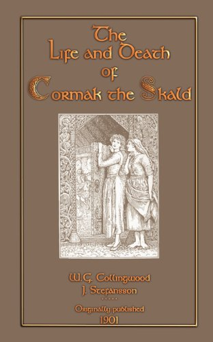 9781907256486: The Life and Death of Cormak the Skald (Myths, Legend and Folk Tales from Around the World)