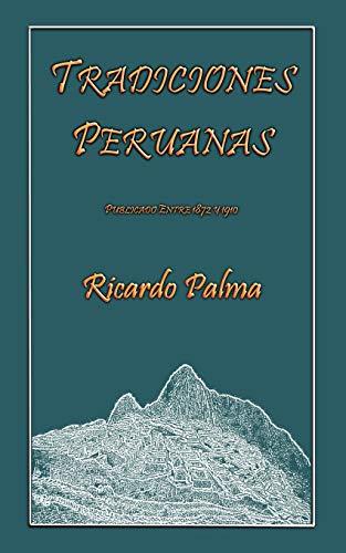TRADICIONES PERUANAS: Ricardo Palma
