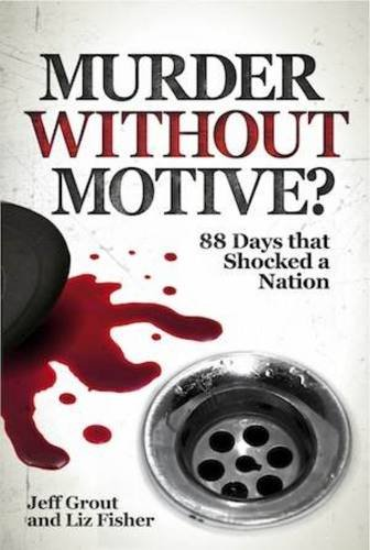 9781907261053: Murder Without Motive?: 88 Days That Shocked a Nation