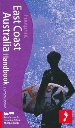 9781907263095: East Coast Australia Handbook, 4th: Travel guide to East Coast Australia (Footprint - Handbooks)