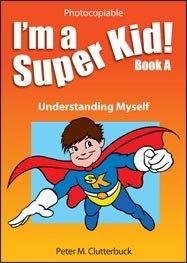 9781907269295: I'm a Super Kid!: Understanding Myself Bk. A