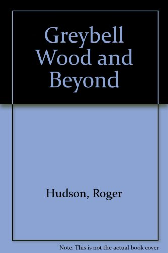 Greybell Wood and Beyond (1907276491) by Hudson, Roger