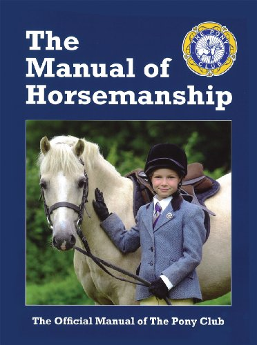 9781907279133: The Manual of Horsemanship: The Official Manual of The Pony Club