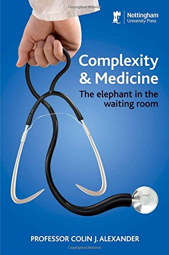 9781907284564: Complexity and Medicine: The Elephant in the Waiting Room