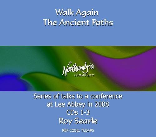 9781907289156: Walk Again The Ancient Paths (Community Teaching)