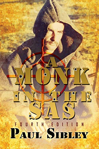 9781907294099: A Monk in the SAS: Third Edition