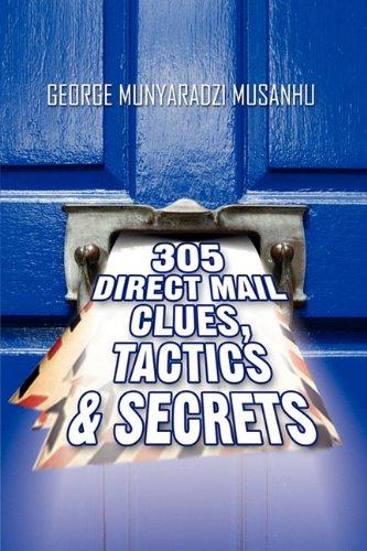 9781907294167: 305 Direct Mail Clues, Tactics & Secrets