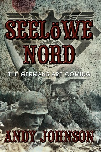 9781907294389: Seelowe Nord: The Germans Are Coming