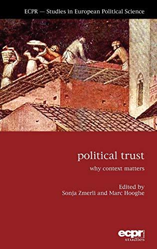 9781907301230: Political Trust: Why Context Matters (ECPR Studies in European Politics)