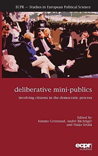 9781907301322: Deliberative Mini-Publics: Involving Citizens in the Democratic Process
