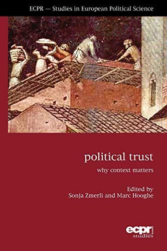 9781907301582: Political Trust: Why Context Matters (ECPR Studies in European Politics)