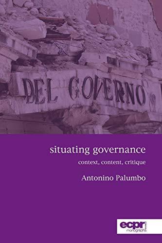 9781907301681: Situating Governance: Context, Content, Critique