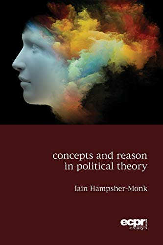 9781907301704: Concepts and Reason in Political Theory