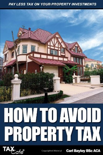 9781907302008: How to Avoid Property Tax