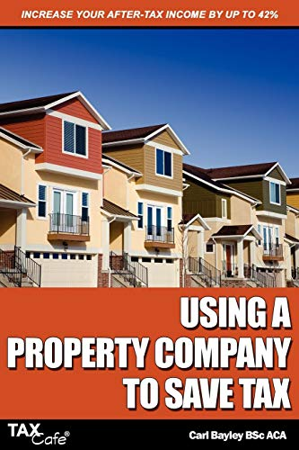 9781907302336: Using a Property Company to Save Tax