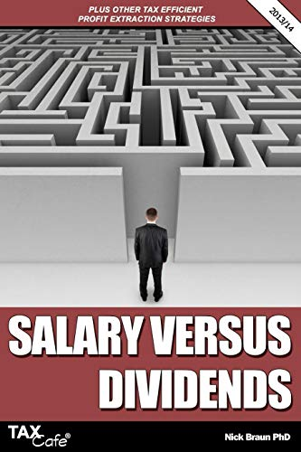 9781907302701: Salary Versus Dividends & Other Tax Efficient Profit Extraction Strategies (Taxcafe.Co.UK Tax Guides)