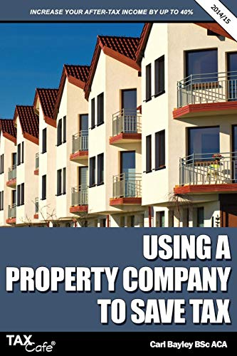 9781907302916: Using a Property Company to Save Tax