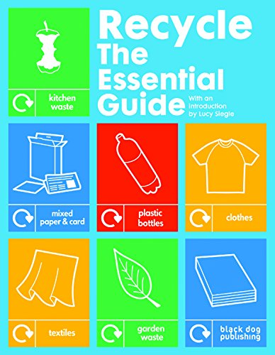 9781907317026: Recycle: The Essential Guide