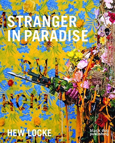 Hew Locke: Stranger in Paradise (Hardback): Jens Hoffman, Kobena