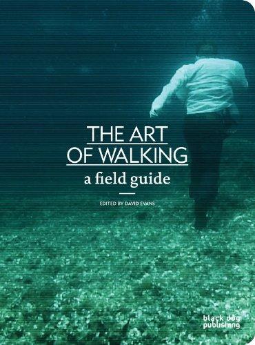 9781907317873: Art of Walking: A Field Guide