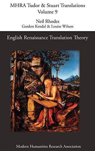 9781907322051: English Renaissance Translation Theory (Mhra Tudor & Stuart Translations)