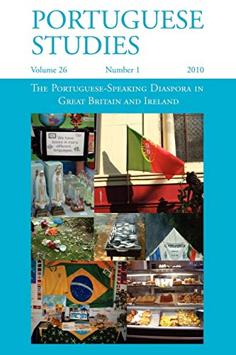 9781907322075: The Portuguese-Speaking Diaspora in Great Britain and Ireland (Portuguese Studies)