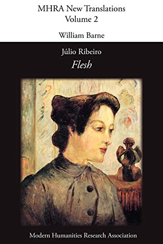 9781907322280: Flesh (Mhra New Translations)