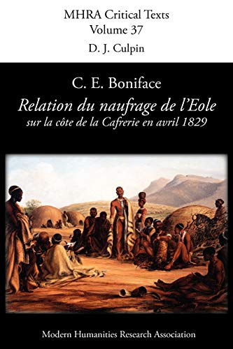 Relation Du Naufrage Du Navire Francais LEole Sur La Cote de La Caffrerie, En Avril 1829: C. E. ...