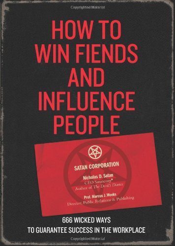 9781907332258: How to Win Fiends and Influence People