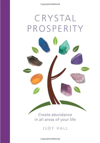 9781907332371: Crystal Prosperity: Creating Abundance in All Areas of Your Life