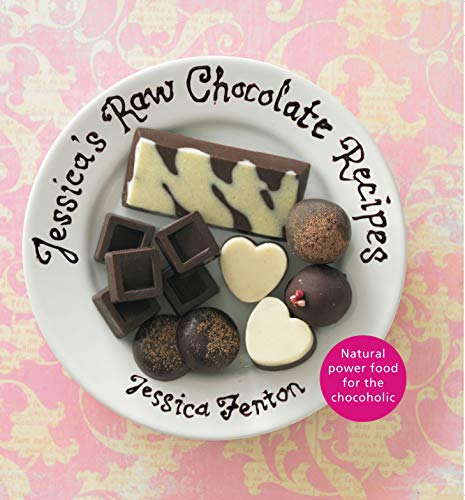 9781907332715: Jessica's Raw Chocolate Recipes: An Introduction to Raw Food Through the Seductive Power of Chocolate