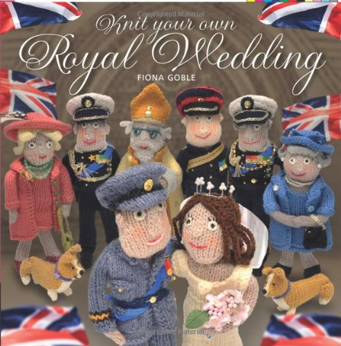 9781907332791: Knit Your Own Royal Wedding