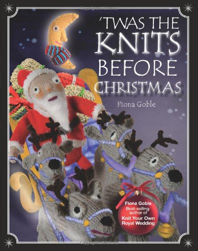 9781907332913: 'Twas the Knits Before Christmas