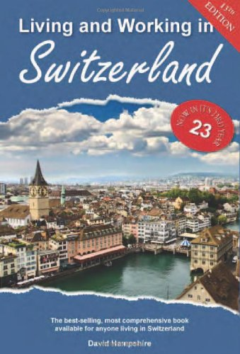 9781907339325: Living and Working in Switzerland: A Survival Handbook (Living & Working in Switzerland)