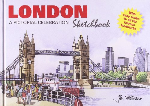 London Sketchbook: A Pictorial Celebration (190733937X) by Watson, Jim