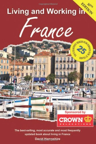 9781907339448: Living and Working in France: A Survival Handbook (Living & Working in France)