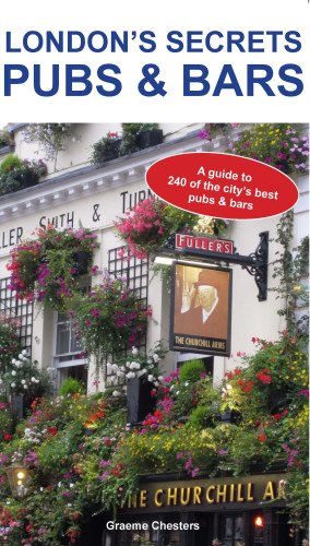9781907339936: London's Secrets: Pubs & Bars