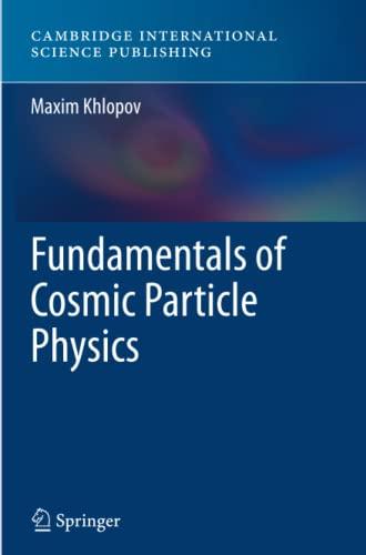 Fundamentals of Cosmic Particle Physics (Paperback): Maxim Khlopov