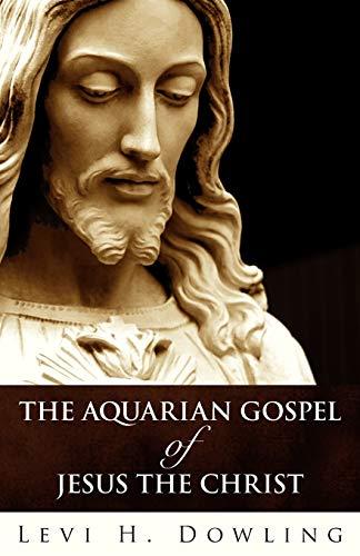 9781907347023: The Aquarian Gospel of Jesus the Christ