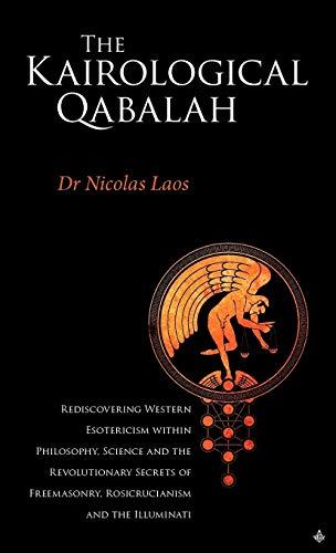 Kairological Qabalah - Rediscovering Western Esotericism: Laos, Nicolas