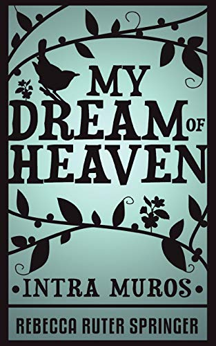 9781907355110: My Dream of Heaven