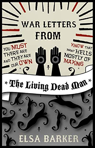 9781907355851: War Letters from the Living Dead Man