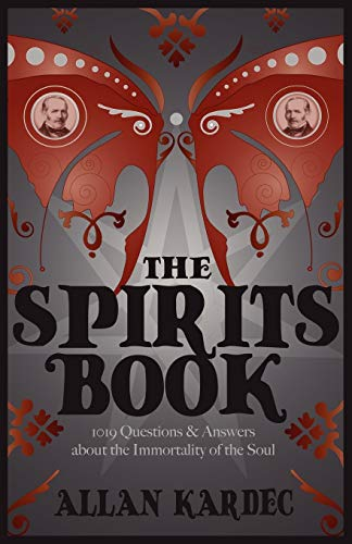 9781907355981: The Spirits Book (Spiritualist Classics)