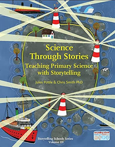 Science Through Stories (Paperback): Jules Pottle