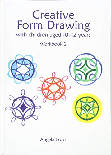 Creative Form Drawing (Hardcover): Angela Lord