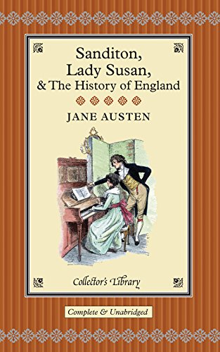 9781907360053: Sanditon: Lady Susan & the History of England: The Juvenilia and Shorter Works of Jane Austen