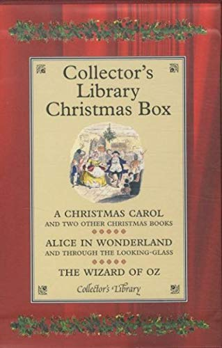 Collector's Library Christmas Box: A Christmas Carol/Alice in Wonderland/The Wizard of Oz (9781907360152) by Charles Dickens; Lewis Caroll; L. Frank Baum