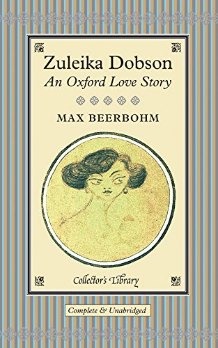 9781907360220: Zuleika Dobson: An Oxford Love Story (Collectors Library)